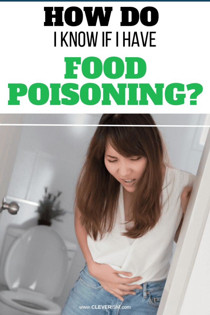How Do I Know If I Have Food Poisoning?