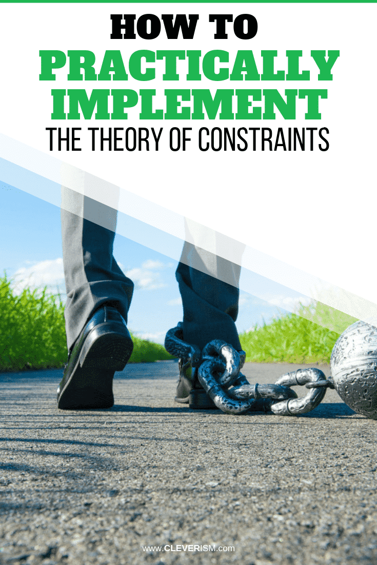 How to Practically Implement the Theory of Constraints - #TheoryOfConstraints #PracticalImplementationOfTheoryOfConstraints #Cleverism