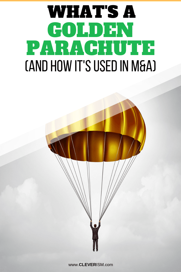 What's a Golden Parachute (And How It's Used in M&A) - #GoldenParachute #M&A #Cleverism