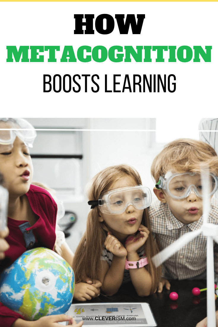 How Metacognition Boosts Learning - #Metacognition #MetacognitionBoostsLearning #Cleverism