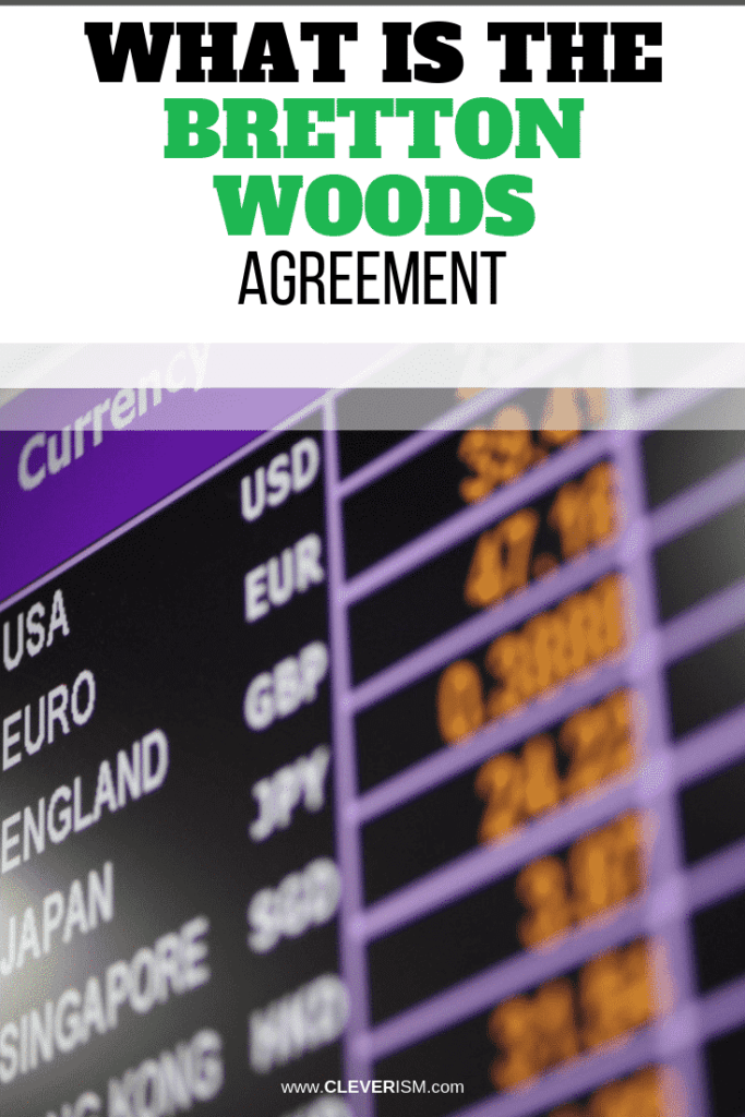 What is the Bretton Woods Agreement?