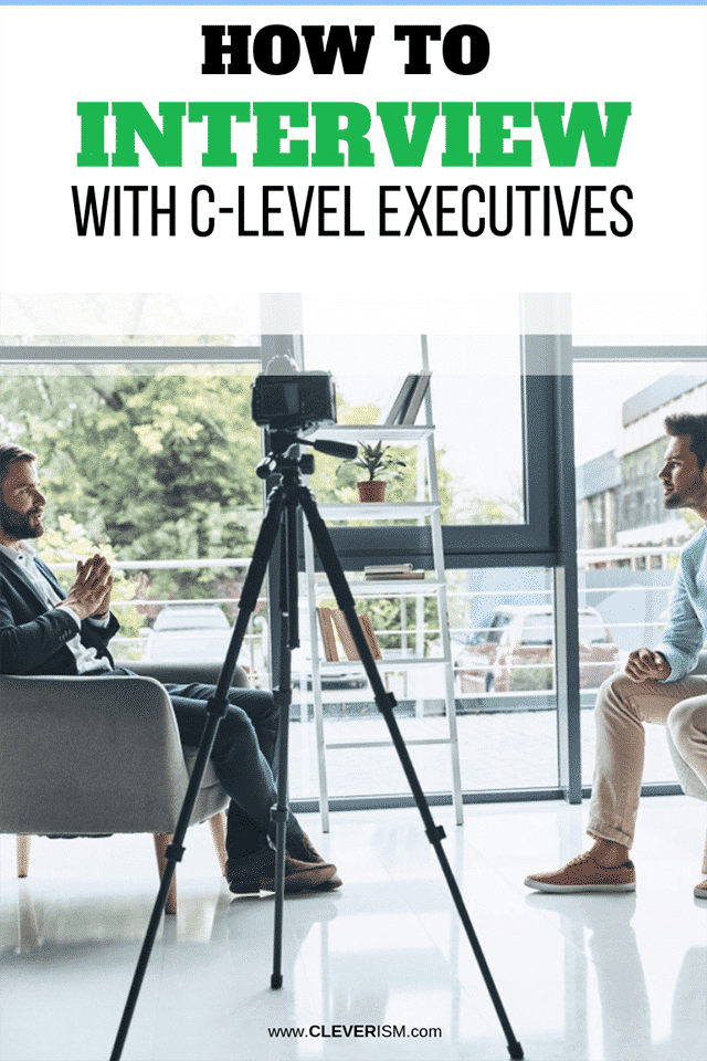 How to Interview With C-level Executives