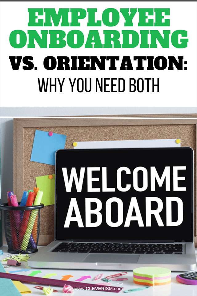 Employee Onboarding Vs. Orientation: Why You Need Both