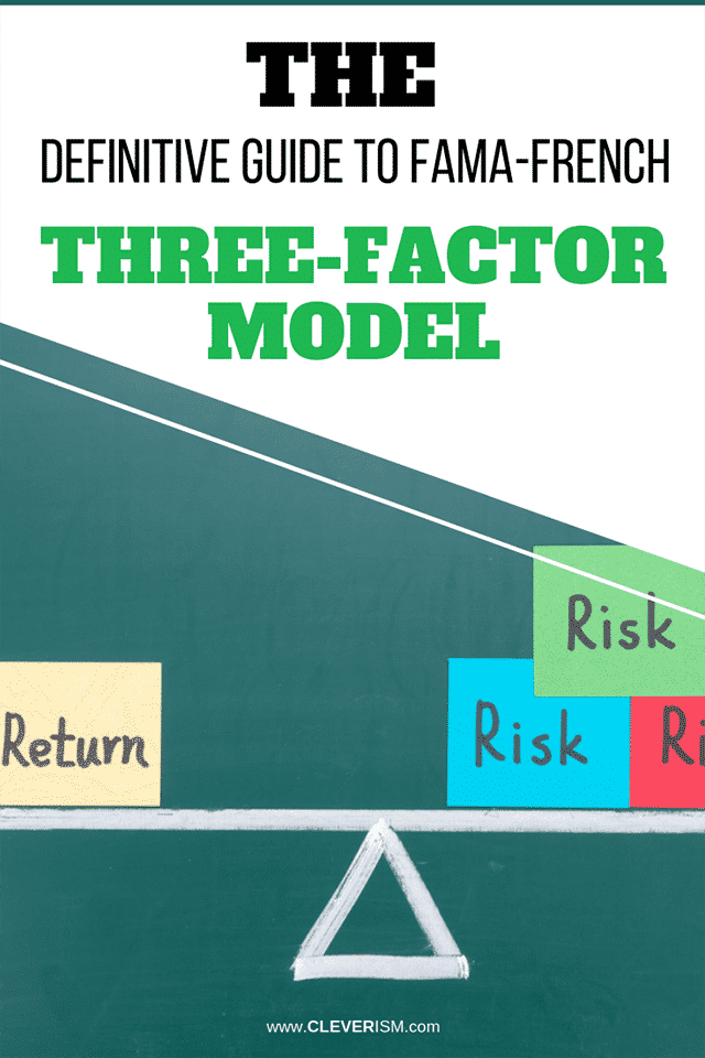 The Definitive Guide to Fama-French Three-Factor Model