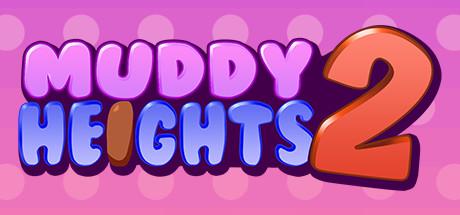 Muddy Heights® 2