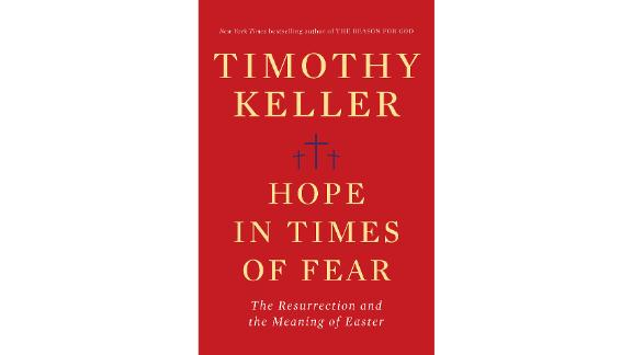 'Hope in Times of Fear: The Resurrection and the Meaning of Easter' by Timothy Keller