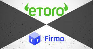 世界最大級の投資アプリeToro、ブロックチェーン企業Firmoを買収|全資産のトークン化を本格化