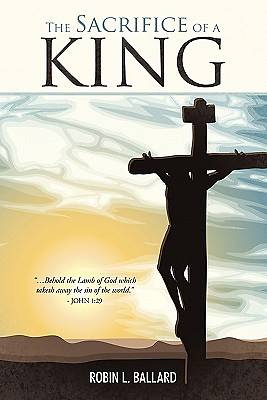 The Sacrifice of a King | Cokesbury