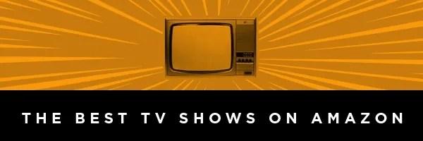 best-tv-on-amazon-prime