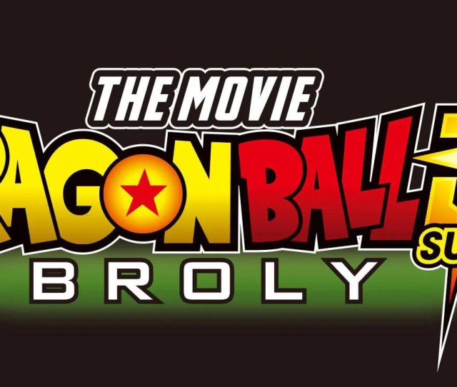 New Dragon Ball Super Movie Trailer Pits Everyone Against Broly