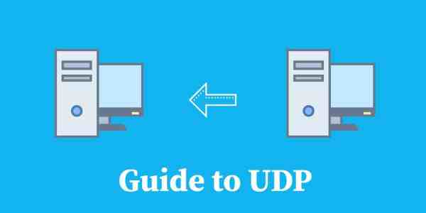 A guide to UDP (User Datagram Protocol) | Comparitech