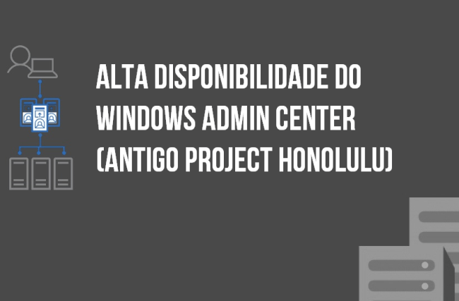 Alta Disponibilidade do Windows Admin Center