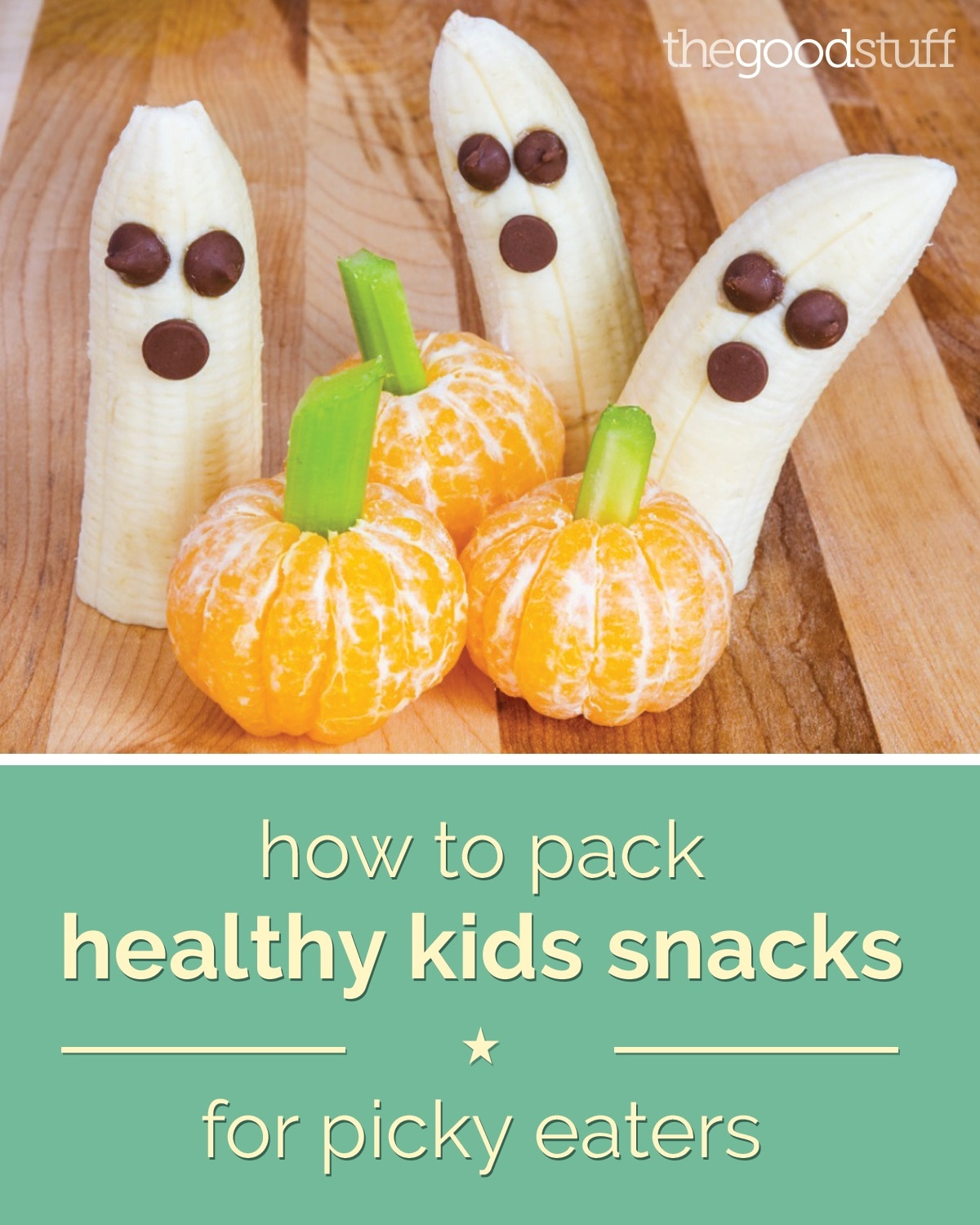 How To Pack Healthy Kids Snacks For Picky Eaters