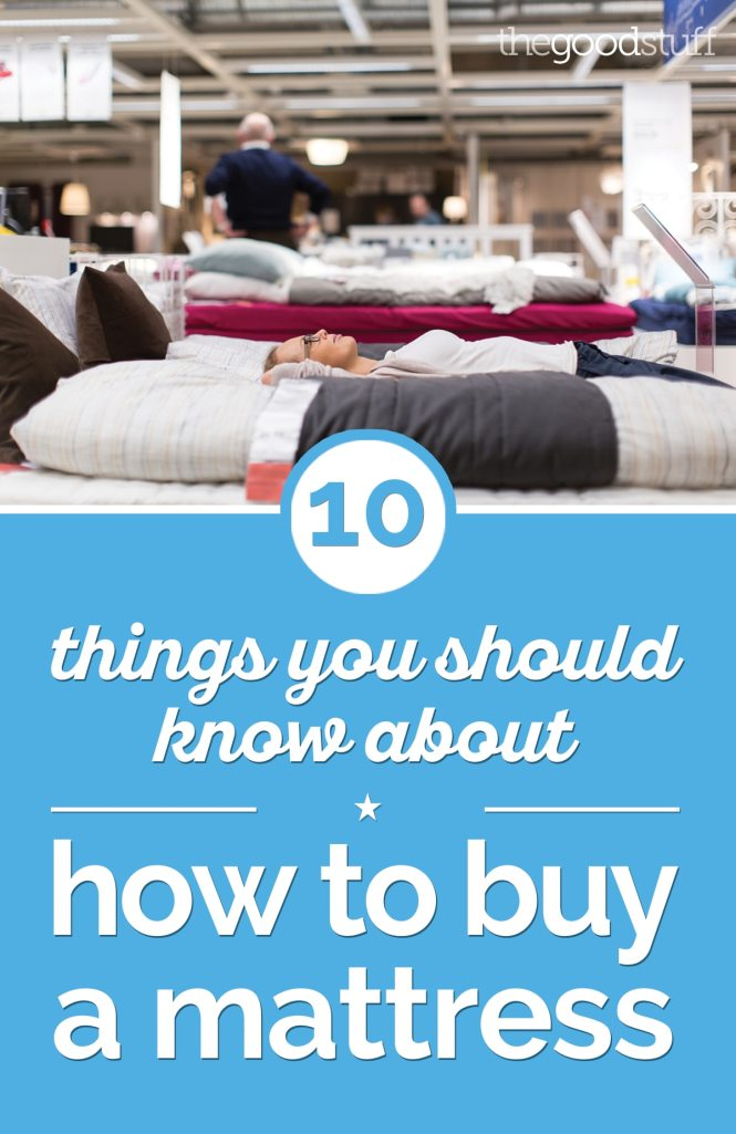 10 Things You Should Know About How To A Mattress Thegoodstuff