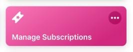 Manage subscriptions shortcut button