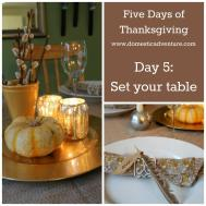 Day Set Your Thanksgiving Table Domestic Adventure