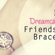 Diy Dreamcatcher Friendship Bracelet
