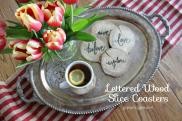 Diy Lettered Wood Slice Coasters Gypsy Magpiegypsy Magpie