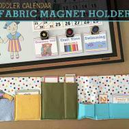 Diy Toddler Calendar Fabric Magnet Holder Bugaboocity