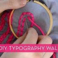 Diy Typographic Wall Art Using Leftover Fabric