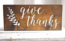 Give Thanks Sign Thanksgiving Wood
