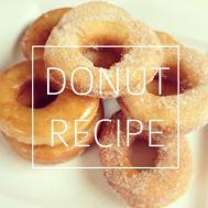Homemade Donut Recipe