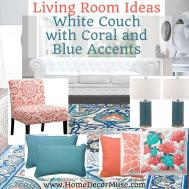 White Couch Living Room Coral Blue Accents Home