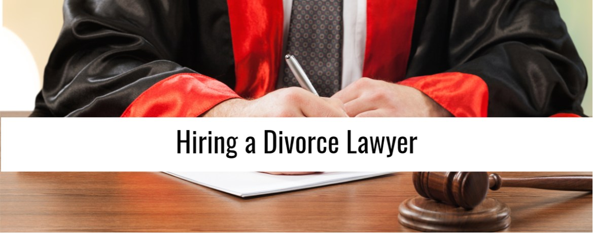 When Hiring Divorce Lawyers The 2019 Top 10 Make Or Break Tips