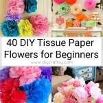 40 Tissue Paper Flowers For Beginners Ultimate Collection