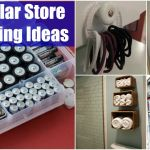 150 Dollar Store Organizing Ideas And Projects For The Entire Home Diy Crafts