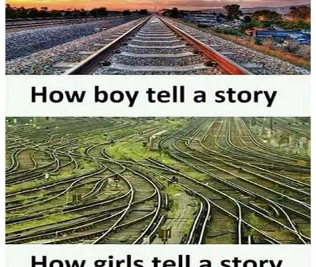 How Boy Tell A Story How Girls Tell A Story Desifundesifun Desifun
