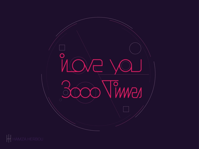 Download i love you 3000 by hamza herbou on Dribbble