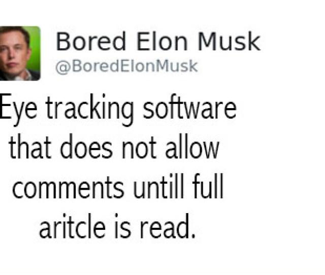The Ideas Of Bored Elon Musk Are Pretty Brilliant