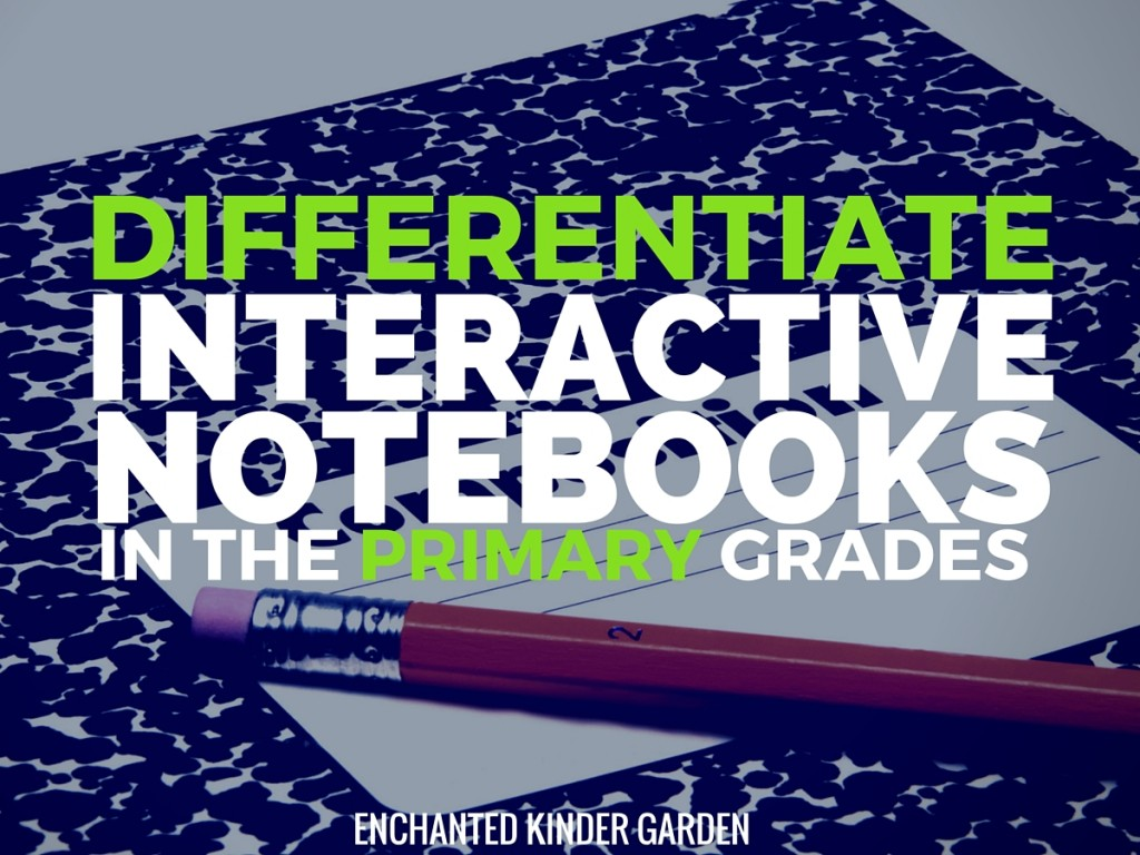Differentiate Interactive Notebooks In Primary Grades