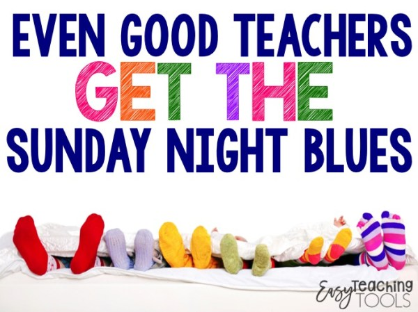 Even Good Teachers Get the Sunday Night Blues - Education ...