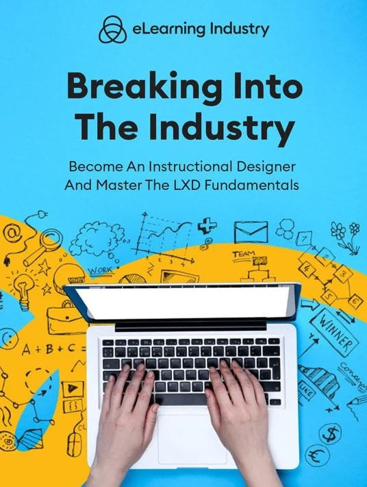 eBook Release: Breaking Into The Industry: Become An Instructional Designer And Master The LXD Fundamentals