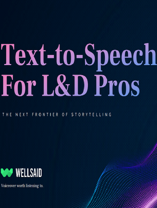 eBook Release: Text-To-Speech For L&D Pros: The Next Frontier Of Storytelling
