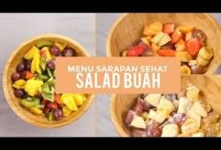Cara Memasak Cara Membuat Salad Buah | Menu Sarapan Sehat