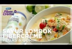 Cara Memasak Resep Ramadhan FiberCreme TV – Menu Buka Puasa & Sahur – Sayur Lombok Pedas & Gurih