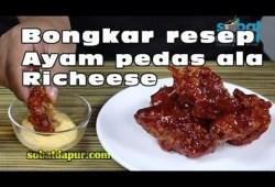 Cara Memasak Bongkar resep ayam pedas ala richeese