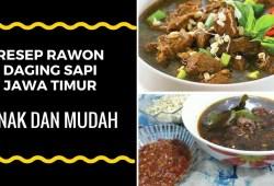 Cara Memasak Resep Rawon Daging Sapi Jawa Timur Enak dan Mudah