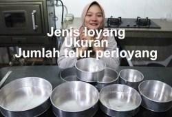 Cara Memasak Ukuran loyang dan jumlah telur