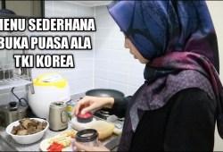 Cara Memasak MASAK MENU BUKA PUASA ALA TKI KOREA