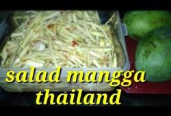Cara Memasak SALAD MANGGA THAILAND l Resep salad mangga ala Thailand