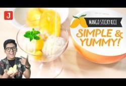 Cara Memasak Resep Menu Buka Puasa Praktis – Manggo Sticky Rice! JakReview