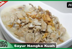 Cara Memasak Resep Masakan  Sehari Hari Sayur Nangka Kuah Mudah Simpel Cooking Recipes Indonesia Bunda Airin
