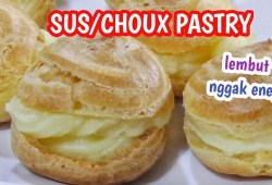 Cara Memasak Resep Kue Sus / Choux Pastry Lembut dan Tidak Bikin Eneg