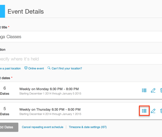 Individual Events In Your Event Schedule Show Under Event Dates On Your Edit Page Click