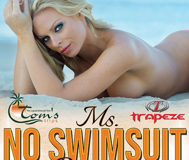 Toms Trips Host The Annual Ms No Swim Suit Contest At Hedonism Ii Resort In Jamaica And Invite Specific Clubs From Around The Nation To Select