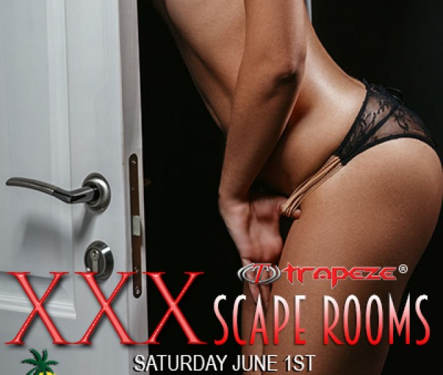 Toms Trips Xxx Scape Rooms Party This Is The Sexy Party Everyone Is Excited About Check Out The 9 Private Play Rooms At Trapeze Atlanta Or Just Xcape